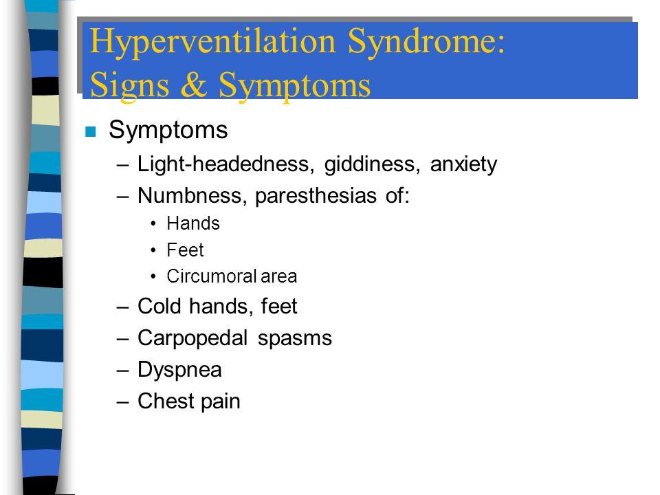 Hyperventilation Syndrome: Signs & Symptoms