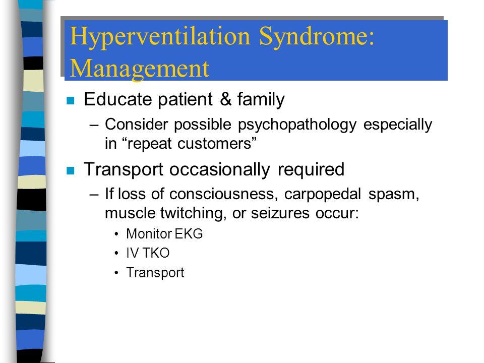 Hyperventilation Syndrome: Management