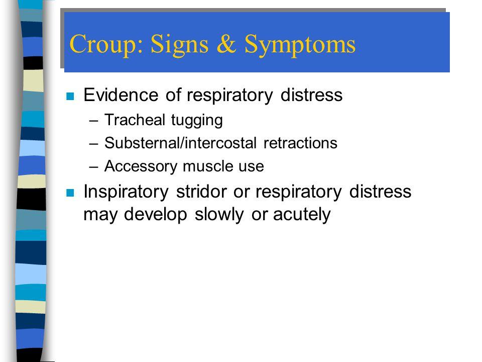 Croup: Signs & Symptoms