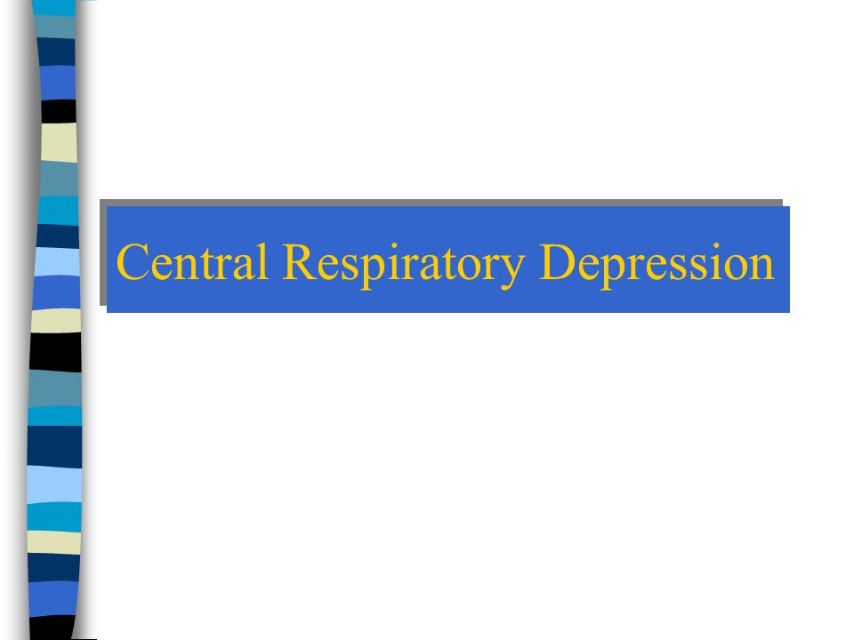 Central Respiratory Depression