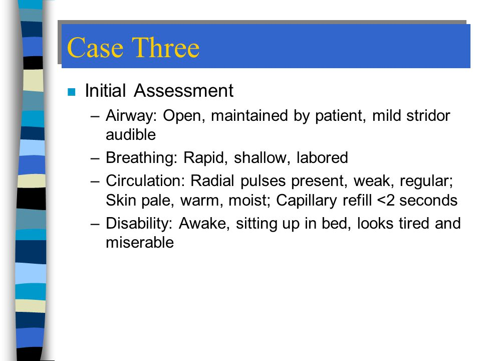Case Three Initial Assessment