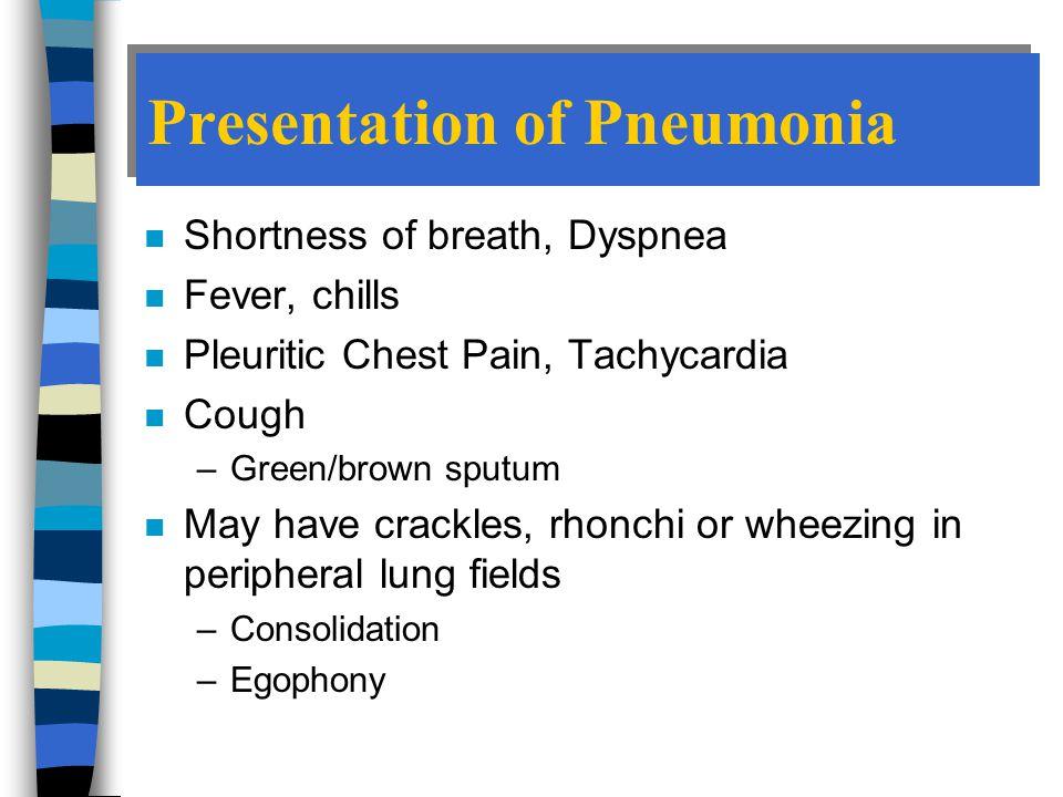 Presentation of Pneumonia