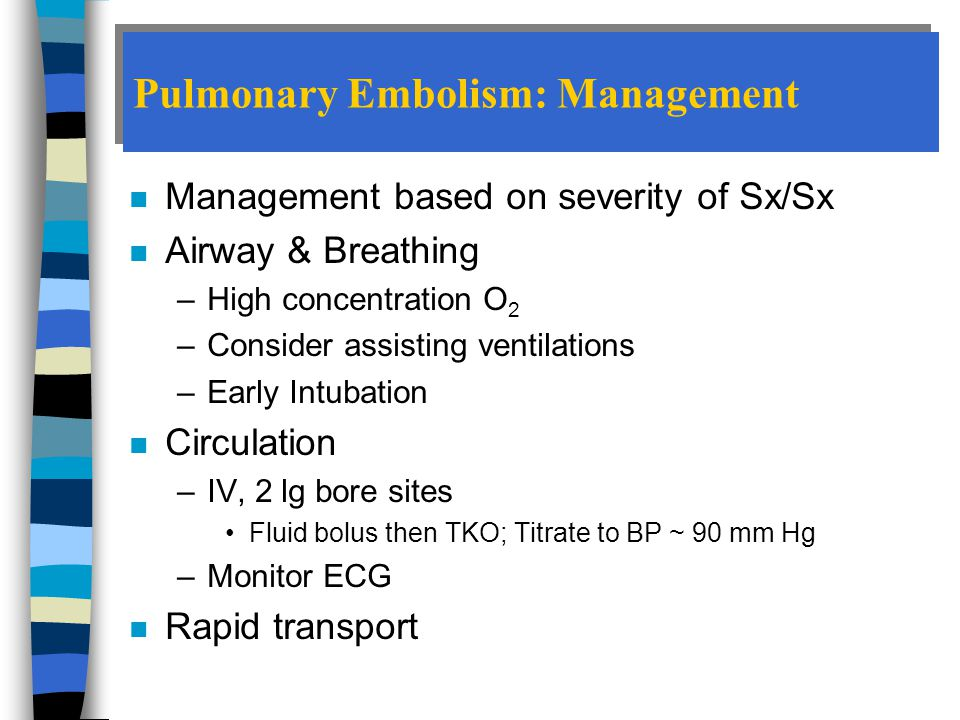 Pulmonary Embolism: Management