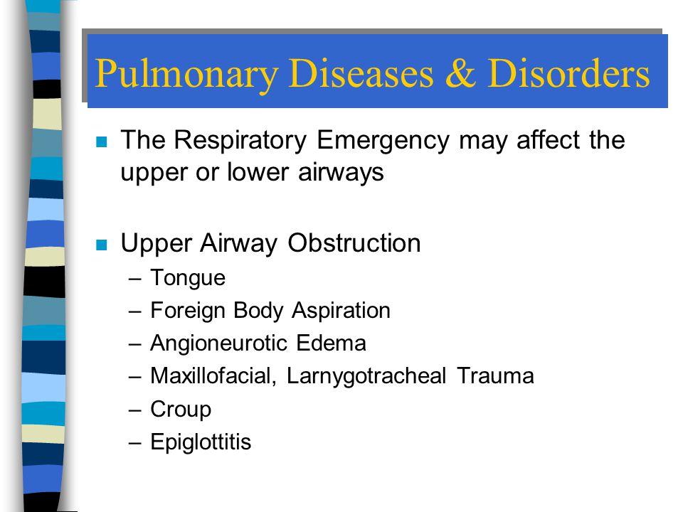 Pulmonary Diseases & Disorders