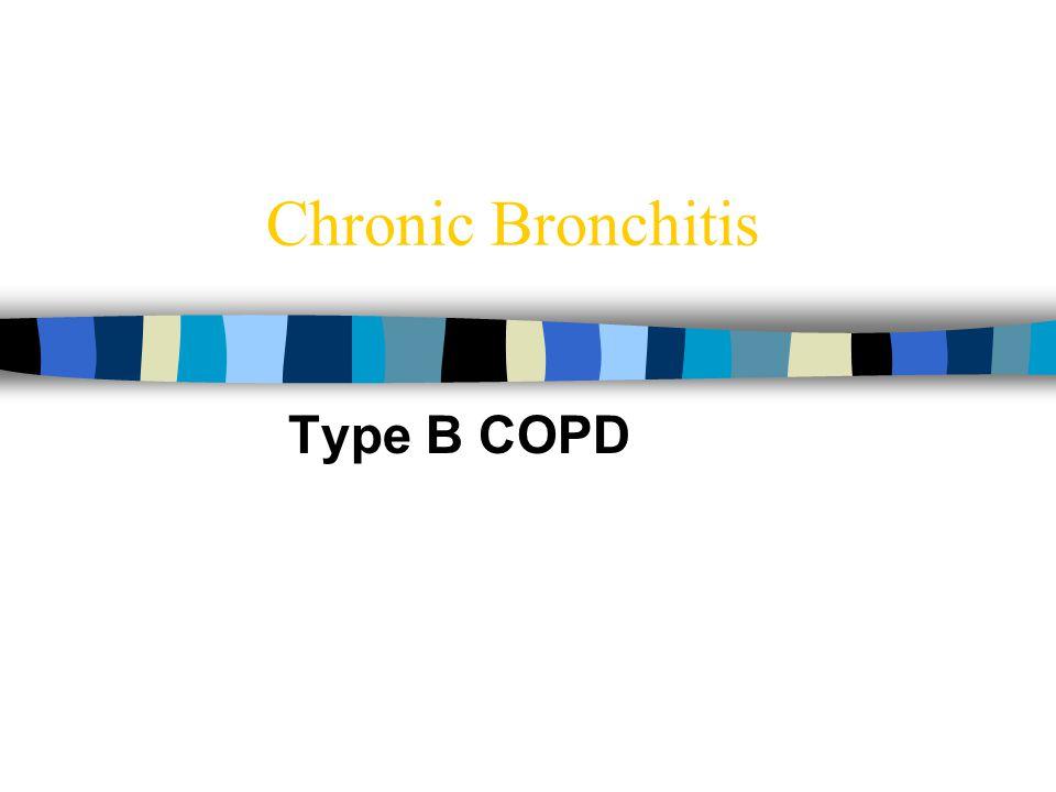 Chronic Bronchitis Type B COPD