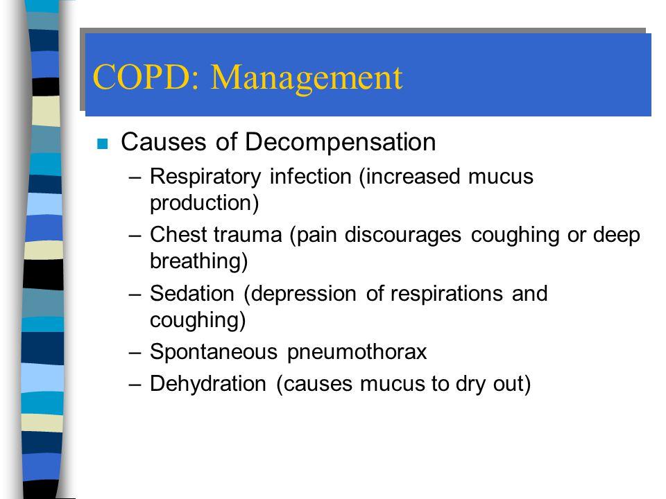 COPD: Management Causes of Decompensation