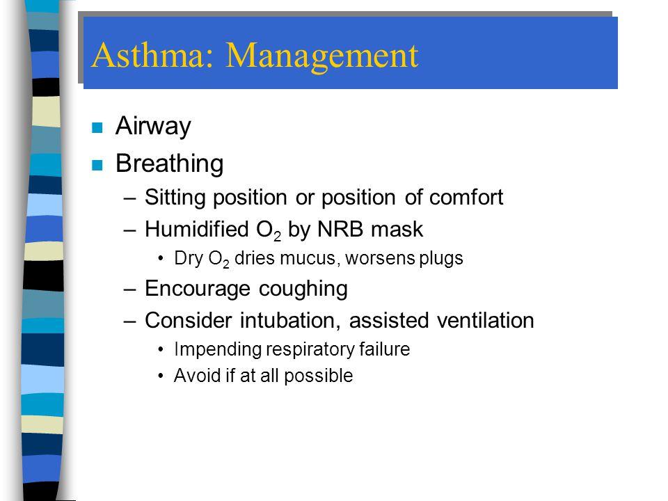Asthma: Management Airway Breathing