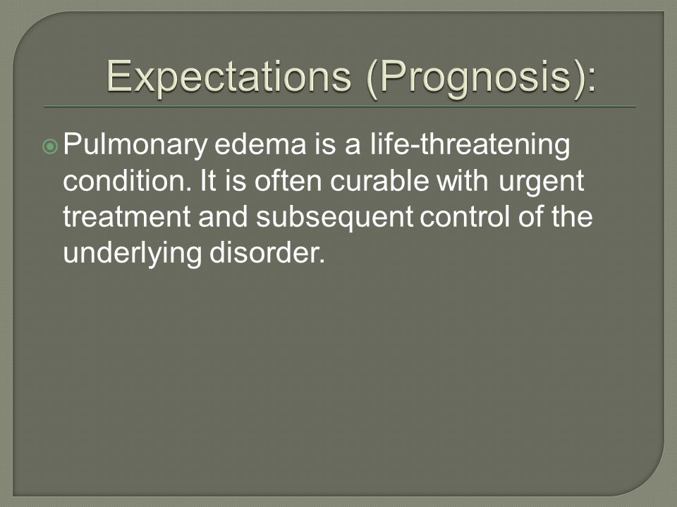 Expectations (Prognosis):