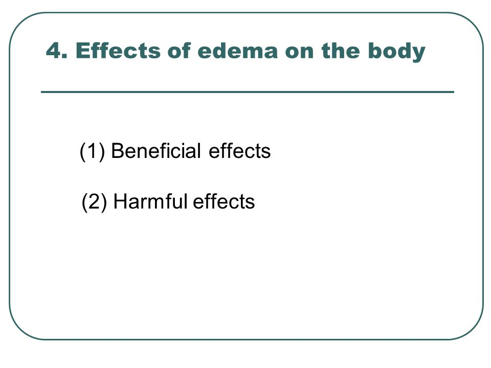 4. Effects of edema on the body