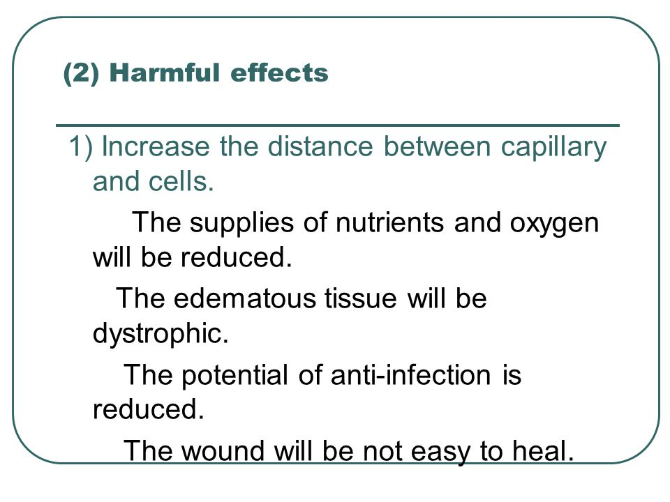 1) Increase the distance between capillary and cells.