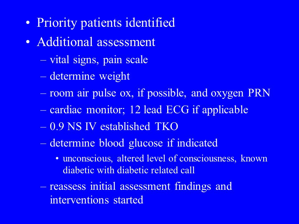 Priority patients identified Additional assessment