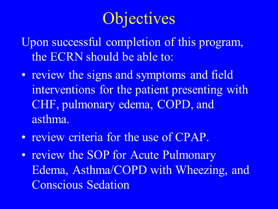 Objectives Upon successful completion of this program, the ECRN should be able to: