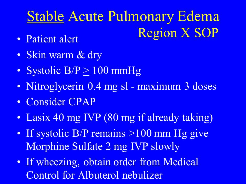 Stable Acute Pulmonary Edema