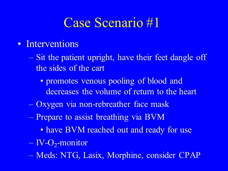 Case Scenario #1 Interventions