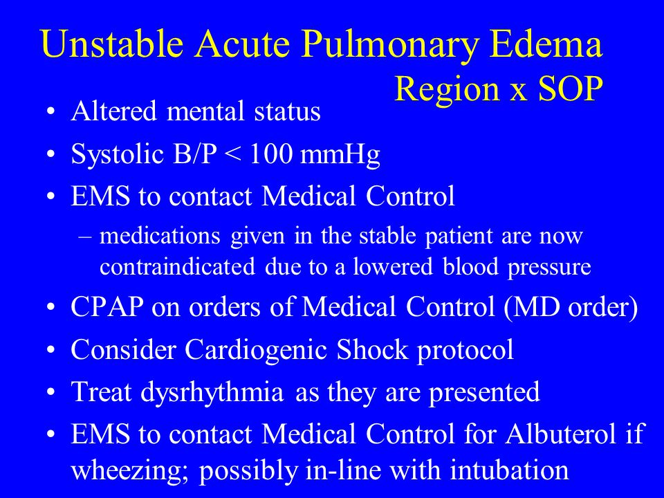 Unstable Acute Pulmonary Edema
