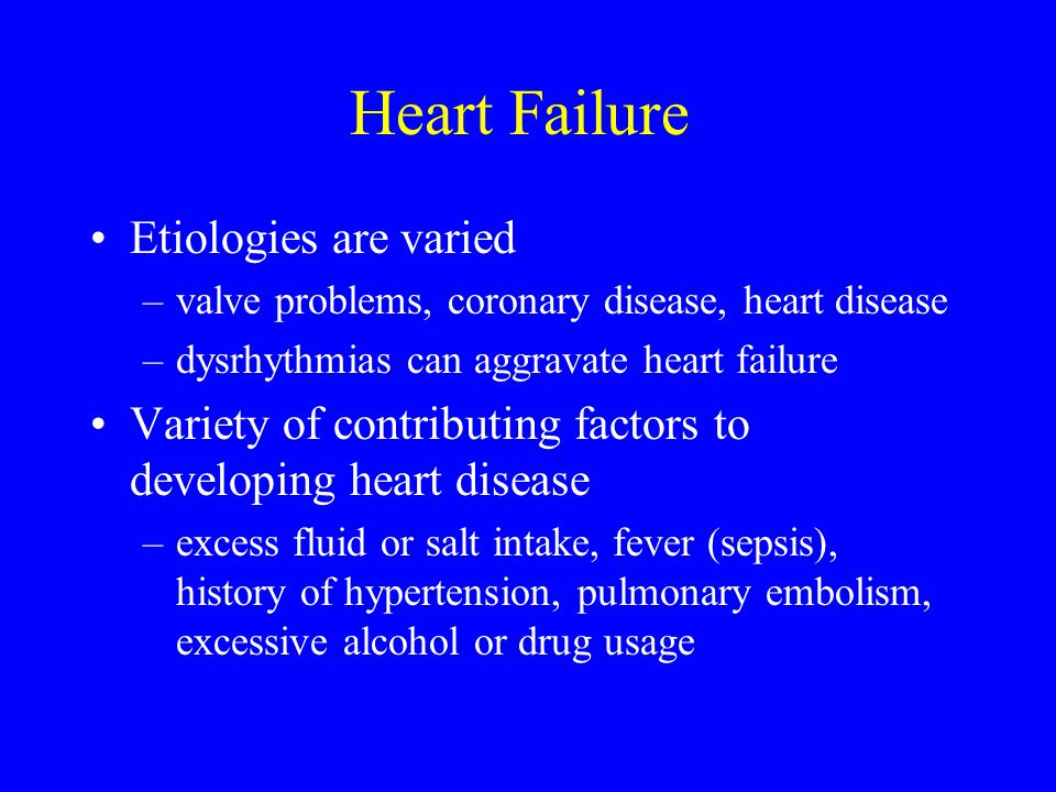 Heart Failure Etiologies are varied