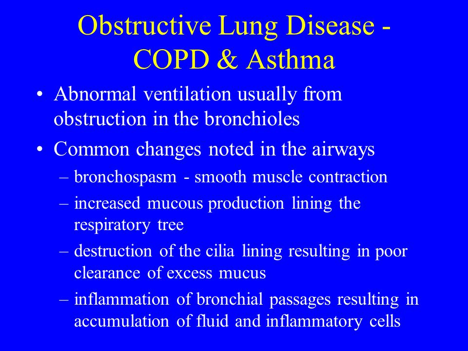 Obstructive Lung Disease - COPD & Asthma