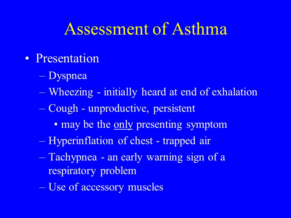 Assessment of Asthma Presentation Dyspnea