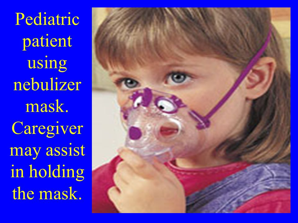 Pediatric patient using nebulizer mask