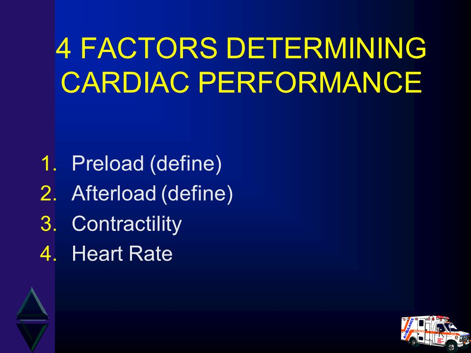 4 FACTORS DETERMINING CARDIAC PERFORMANCE