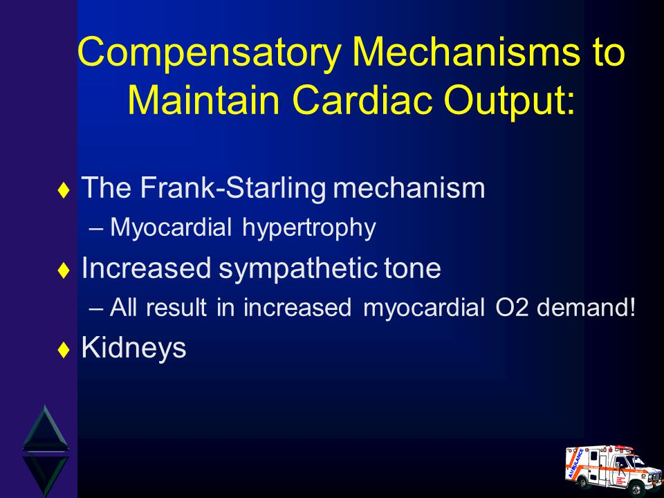 Compensatory Mechanisms to Maintain Cardiac Output: