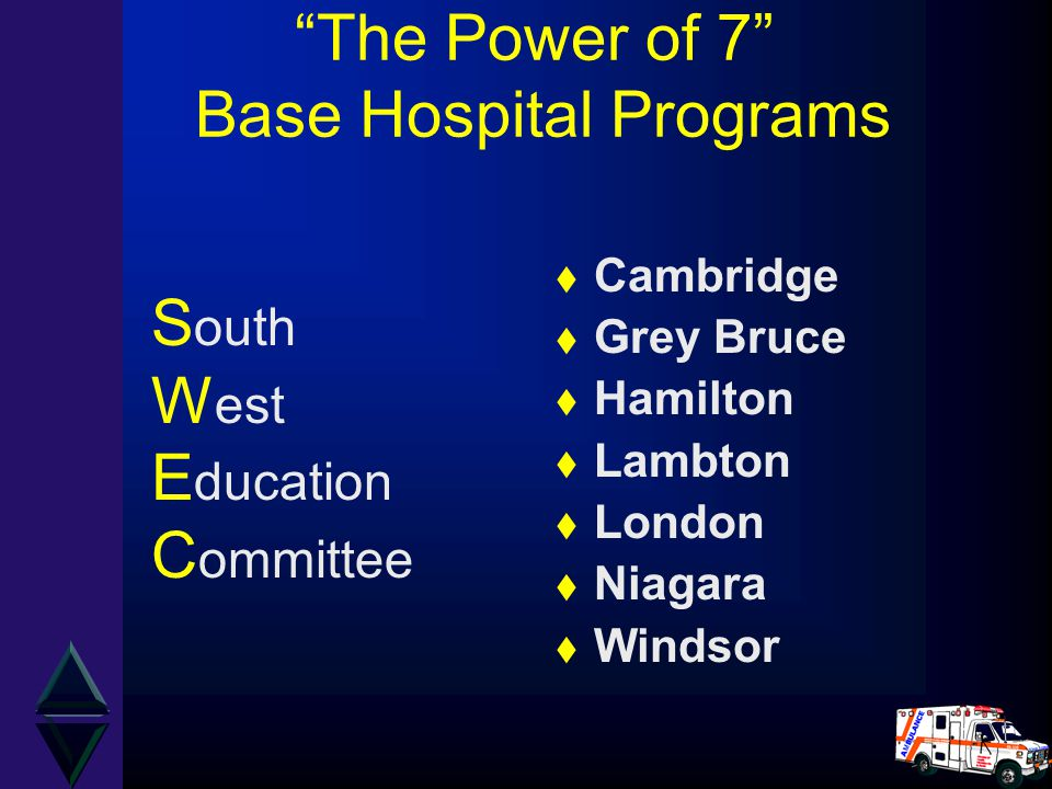 The Power of 7 Base Hospital Programs