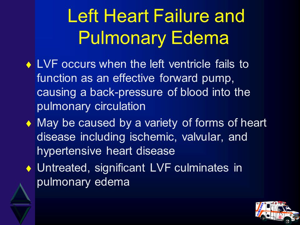 Left Heart Failure and Pulmonary Edema