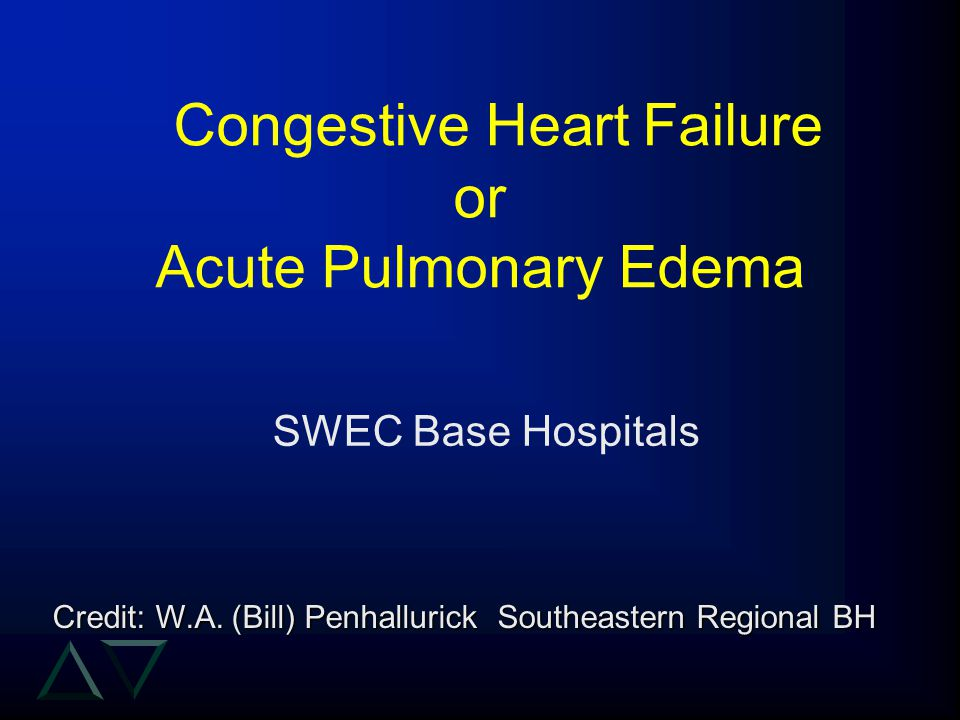 Congestive Heart Failure or Acute Pulmonary Edema