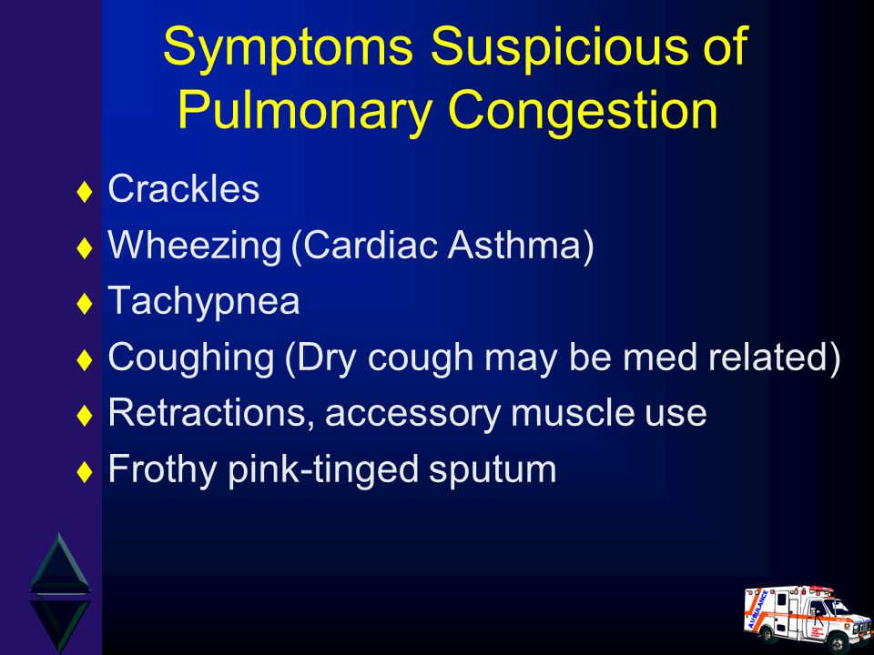 Symptoms Suspicious of Pulmonary Congestion