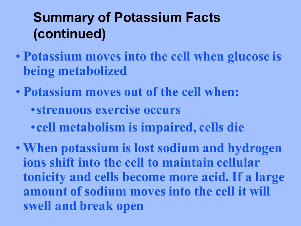 Summary of Potassium Facts (continued)