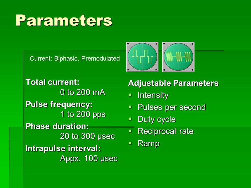 Parameters Total current: 0 to 200 mA Adjustable Parameters Intensity