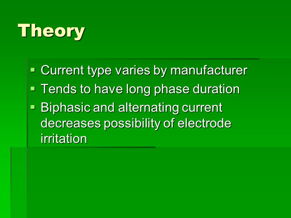 Theory Current type varies by manufacturer