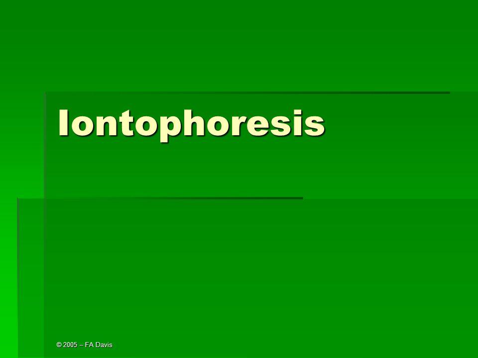 Iontophoresis © 2005 – FA Davis