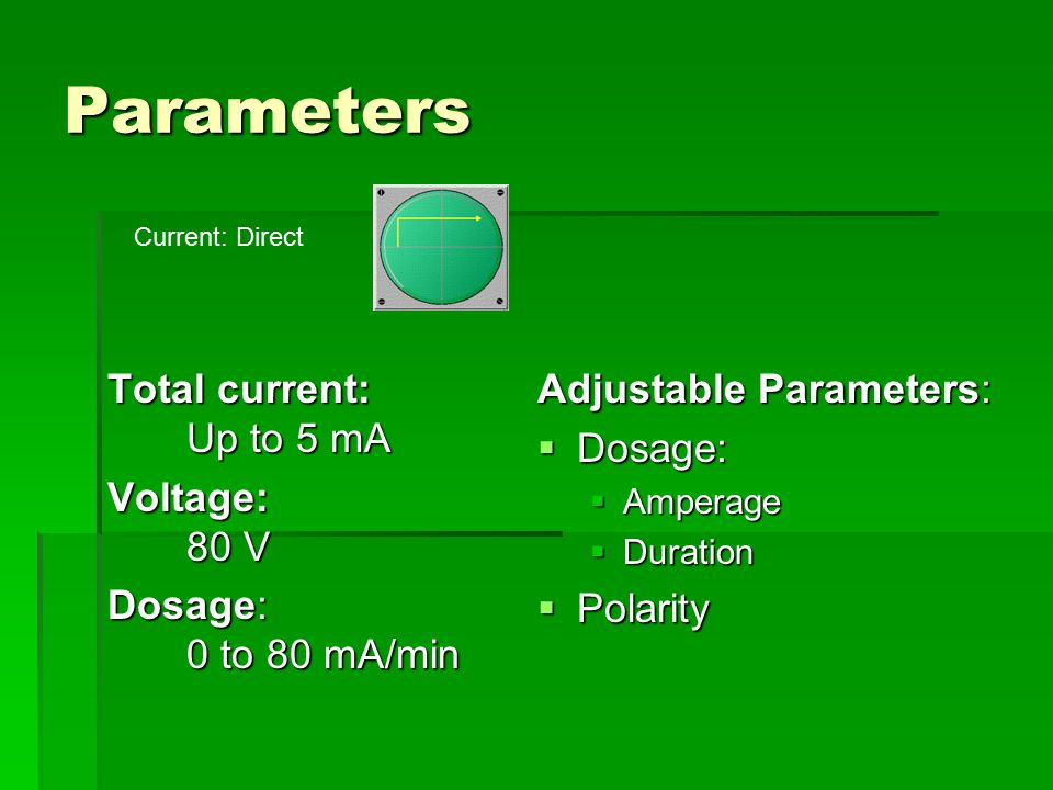 Parameters Total current: Up to 5 mA Voltage: 80 V