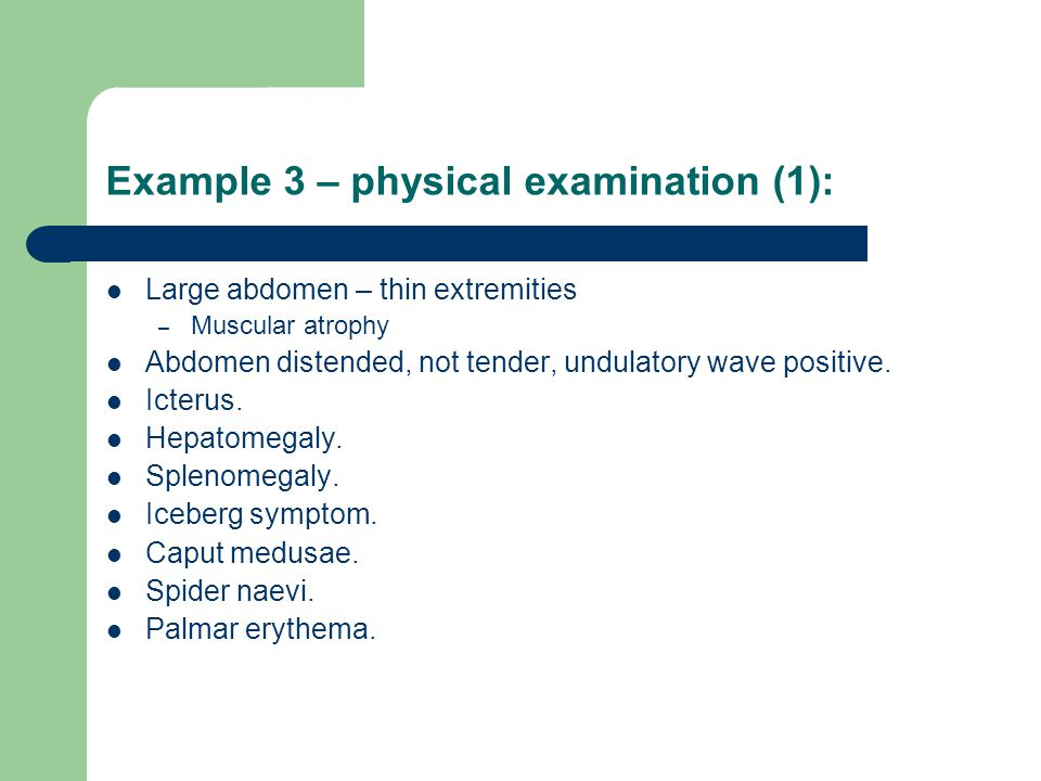 Example 3 – physical examination (1):