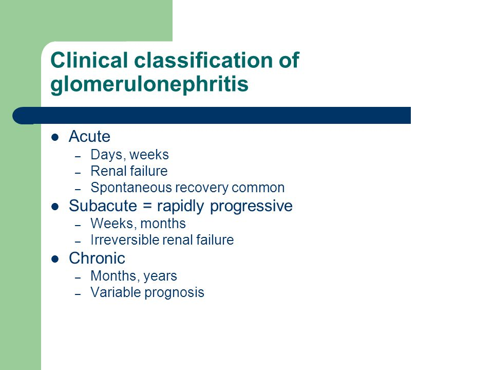 Clinical classification of glomerulonephritis