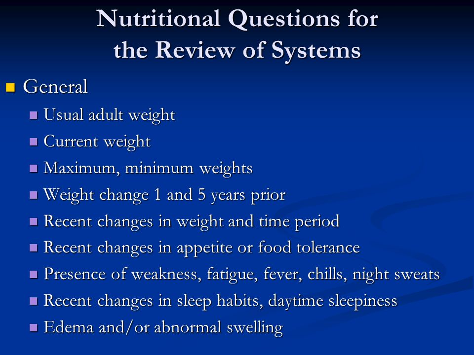 Nutritional Questions for the Review of Systems