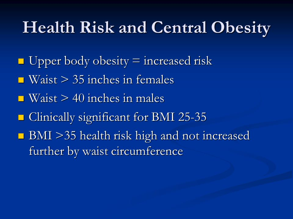 Health Risk and Central Obesity
