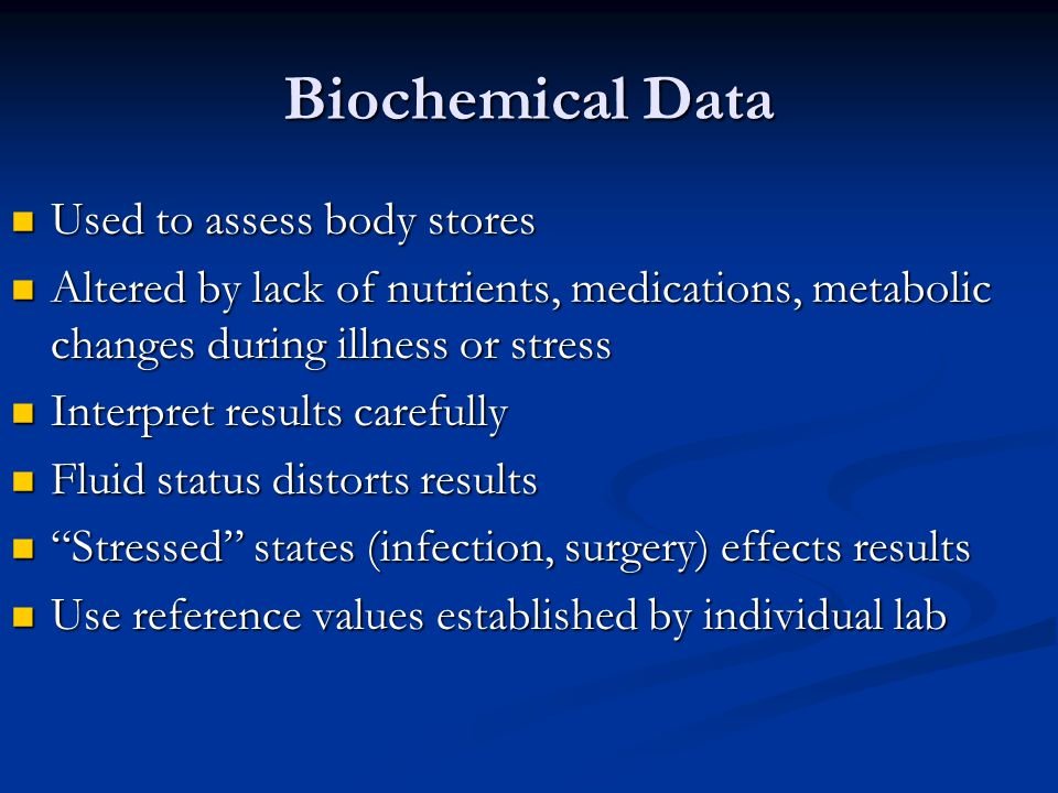 Biochemical Data Used to assess body stores