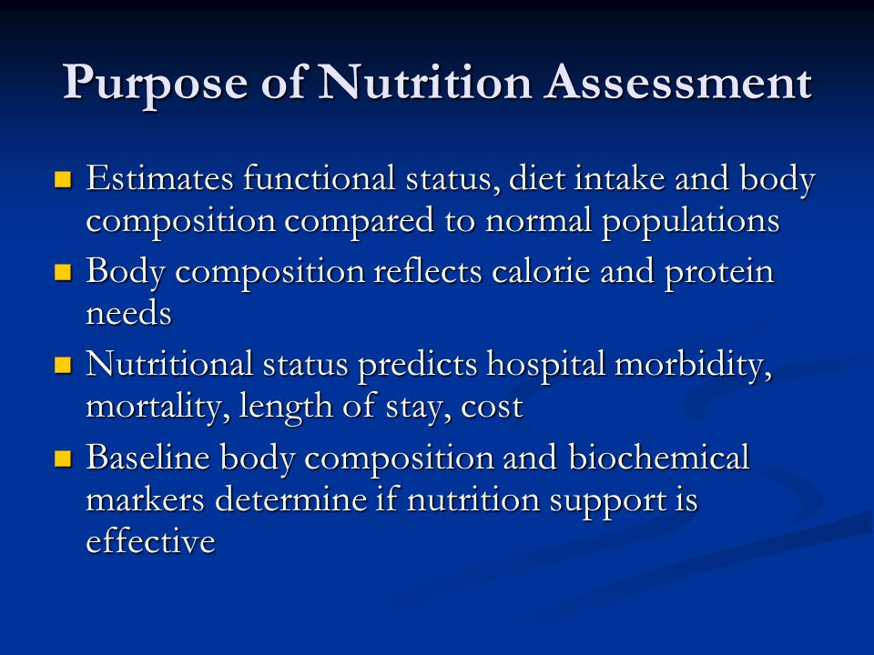 Purpose of Nutrition Assessment