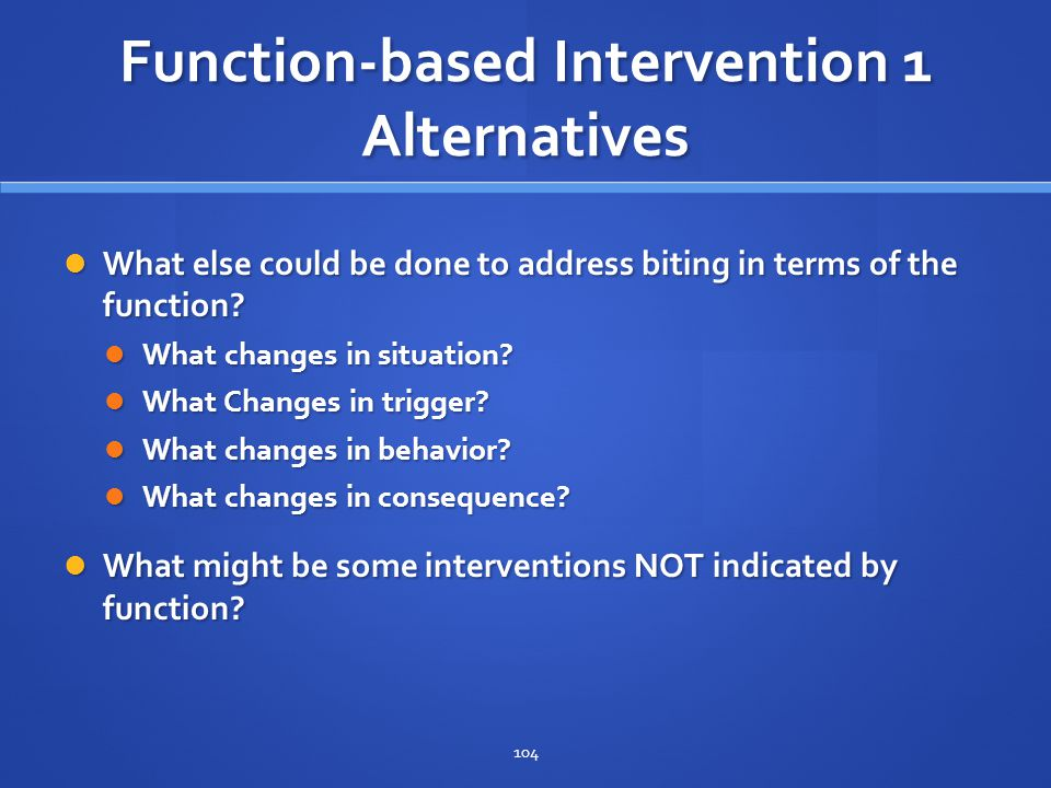 Function-based Intervention 1 Alternatives