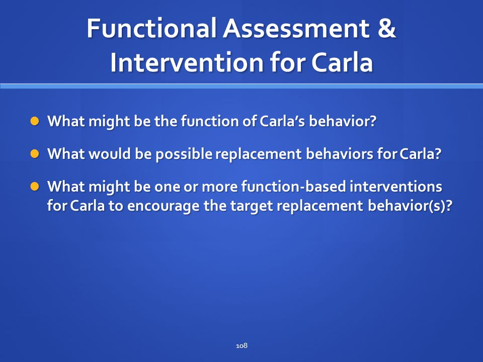 Functional Assessment & Intervention for Carla
