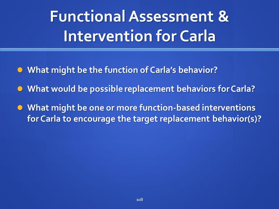 Functional Assessment & Intervention for Carla