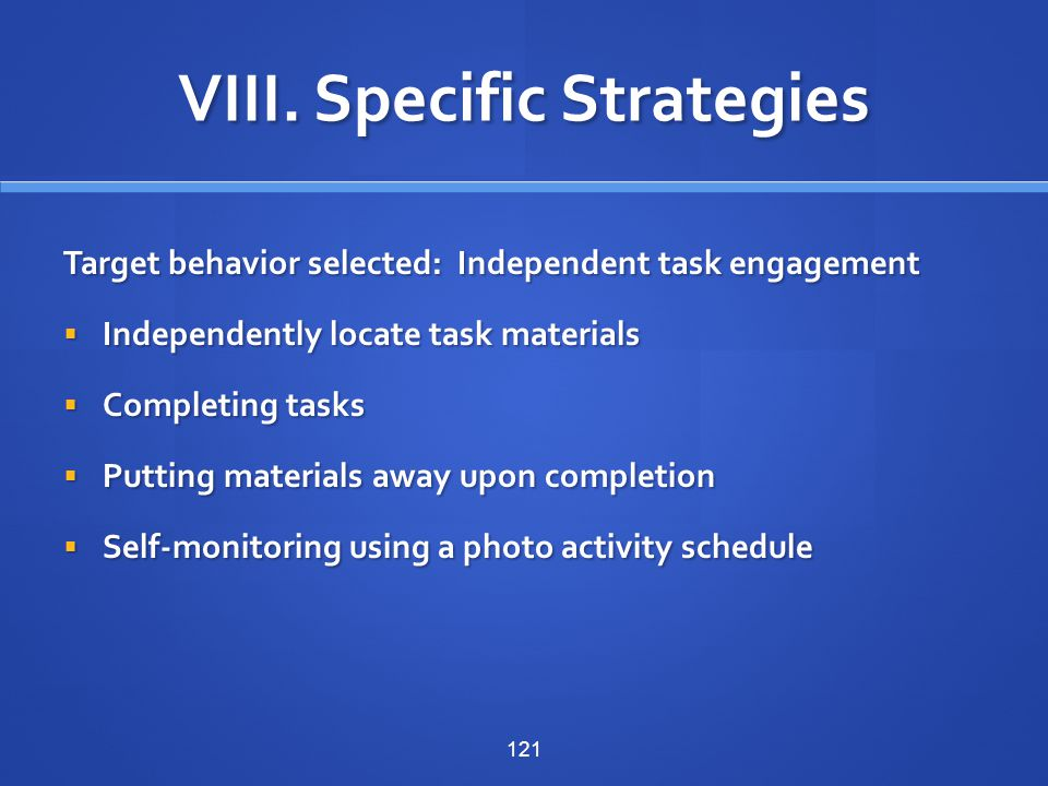 VIII. Specific Strategies