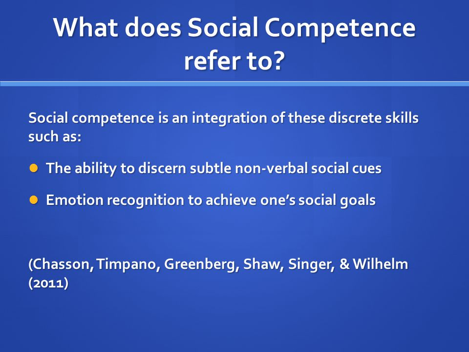 What does Social Competence refer to