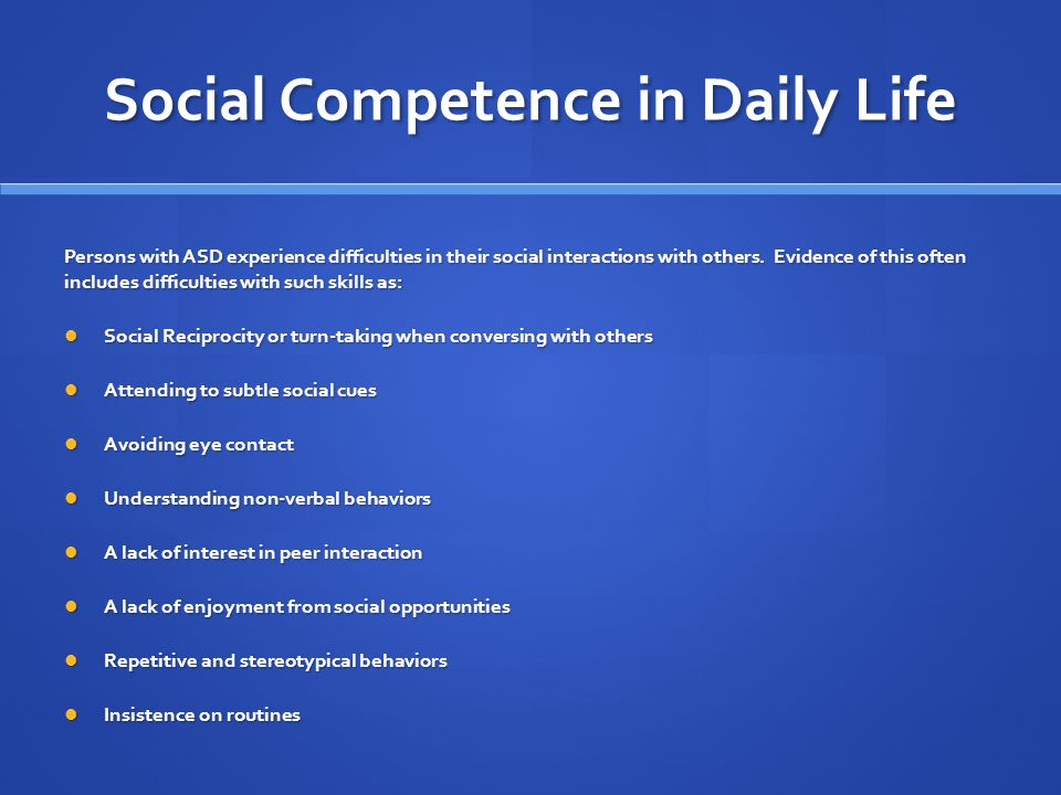 Social Competence in Daily Life
