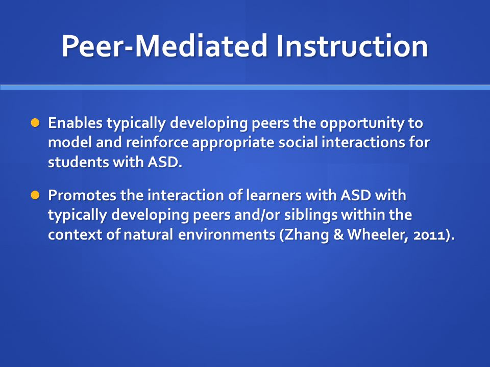 Peer-Mediated Instruction