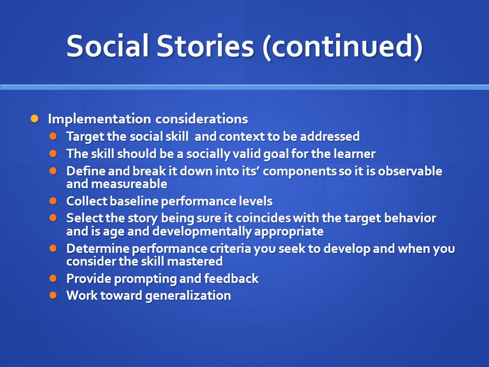 Social Stories (continued)