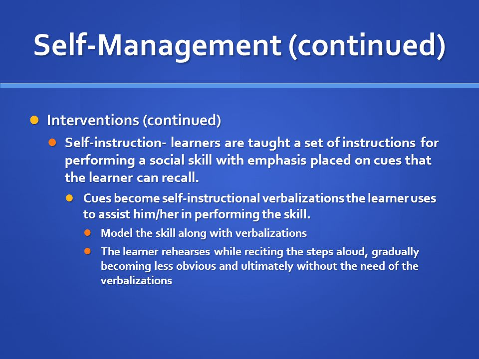Self-Management (continued)
