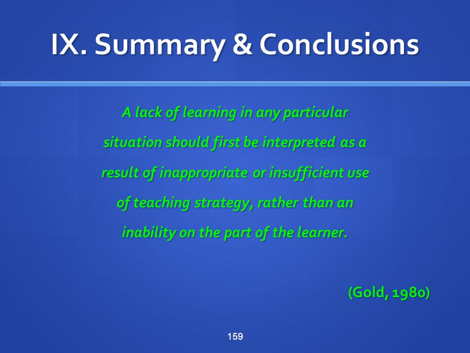 IX. Summary & Conclusions